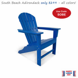 South Beach Adirondack for only 299.00!